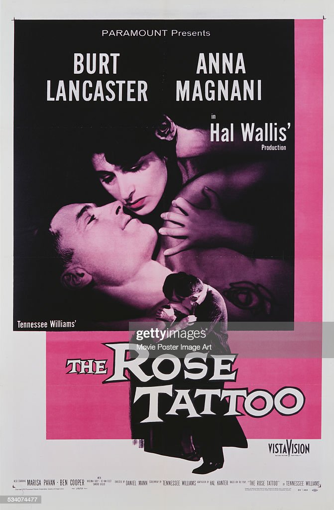 A poster for Daniel Mann's 1955 drama film 'The Rose Tattoo' starring Anna Magnani and Burt Lancaster