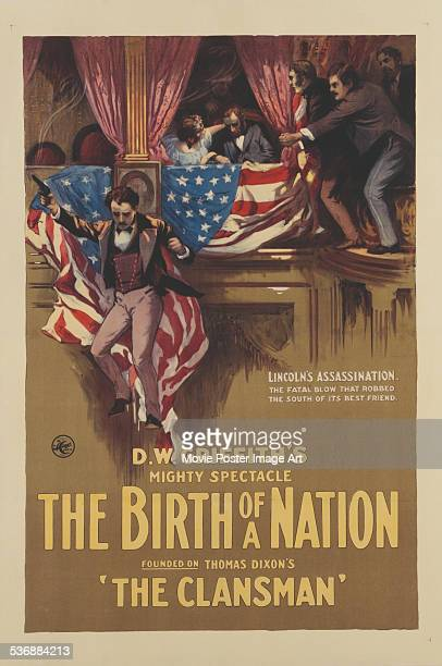A poster for DW Griffith's 1915 drama 'The Birth of a Nation'