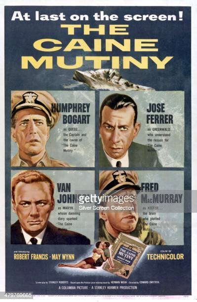 A poster for Edward Dmytryk's 1954 World War II drama 'The Caine Mutiny' starring Humphrey Bogart Jose Ferrer Fred MacMurray and Van Johnson