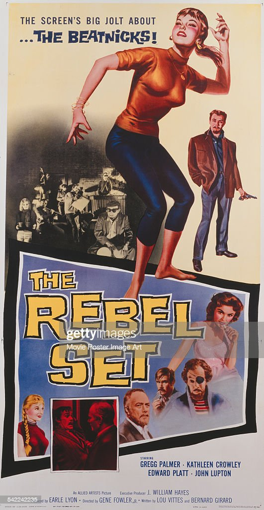 A poster for Gene Fowler Jr's 1959 crime film 'The Rebel Set' starring Gregg Palmer Kathleen Crowley Edward Platt and John Lupton