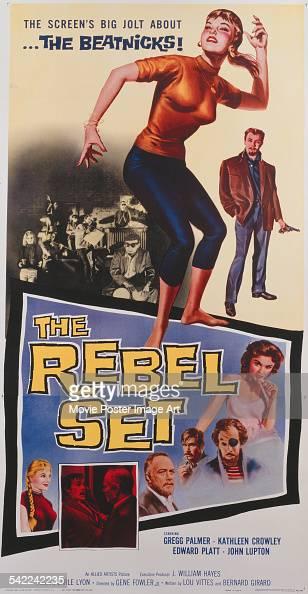 A poster for Gene Fowler Jr's 1959 crime film 'The Rebel Set' starring Gregg Palmer Kathleen Crowley Edward Platt and John Lupton
