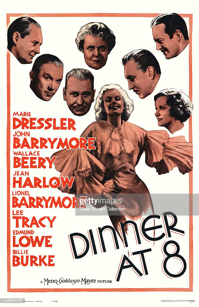 A poster for George Cukor's 1933 comedy drama 'Dinner At Eight' starring Jean Harlow and Lionel Barrymore Lee Tracy Wallace Beery Marie Dressler...