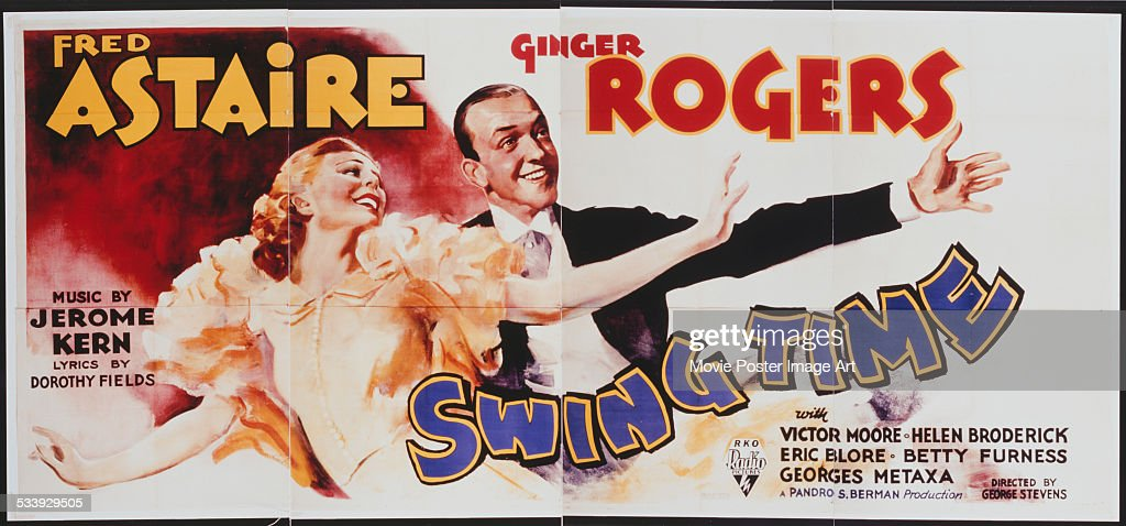 A poster for George Stevens' 1936 comedy 'Swing Time' starring <a gi-track='captionPersonalityLinkClicked' href=/galleries/search?phrase=Fred+Astaire&family=editorial&specificpeople=70031 ng-click='$event.stopPropagation()'>Fred Astaire</a> and <a gi-track='captionPersonalityLinkClicked' href=/galleries/search?phrase=Ginger+Rogers&family=editorial&specificpeople=93466 ng-click='$event.stopPropagation()'>Ginger Rogers</a>.