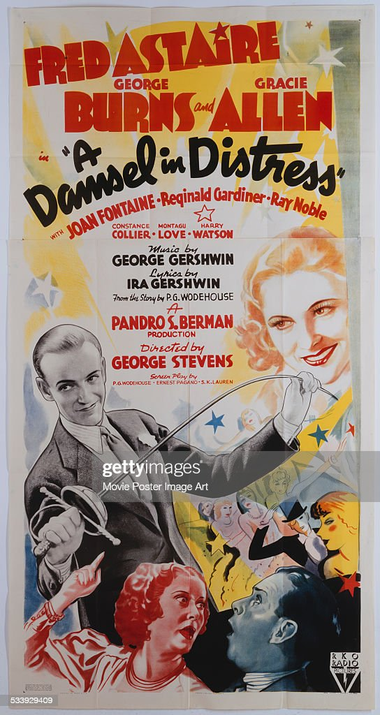 A poster for George Stevens' 1937 comedy 'A Damsel in Distress' starring Fred Astaire George Burns and Gracie Allen