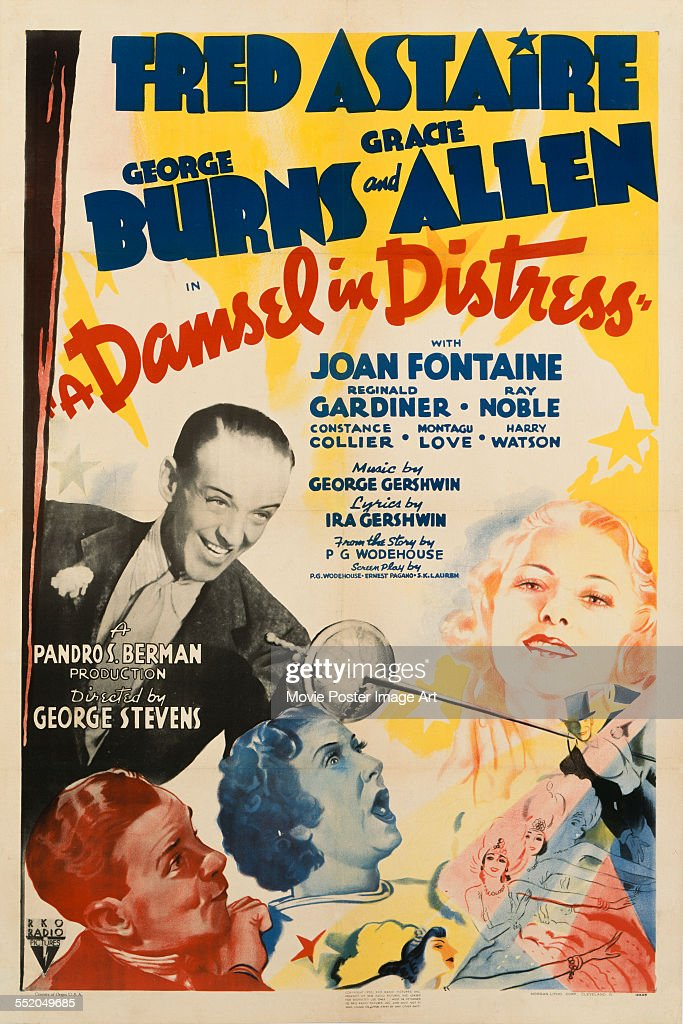A poster for George Stevens' 1937 comedy film 'A Damsel in Distress' starring <a gi-track='captionPersonalityLinkClicked' href=/galleries/search?phrase=Joan+Fontaine&family=editorial&specificpeople=206434 ng-click='$event.stopPropagation()'>Joan Fontaine</a>, <a gi-track='captionPersonalityLinkClicked' href=/galleries/search?phrase=Fred+Astaire&family=editorial&specificpeople=70031 ng-click='$event.stopPropagation()'>Fred Astaire</a>, <a gi-track='captionPersonalityLinkClicked' href=/galleries/search?phrase=George+Burns+-+Actor&family=editorial&specificpeople=90939 ng-click='$event.stopPropagation()'>George Burns</a>, and <a gi-track='captionPersonalityLinkClicked' href=/galleries/search?phrase=Gracie+Allen&family=editorial&specificpeople=93476 ng-click='$event.stopPropagation()'>Gracie Allen</a>.