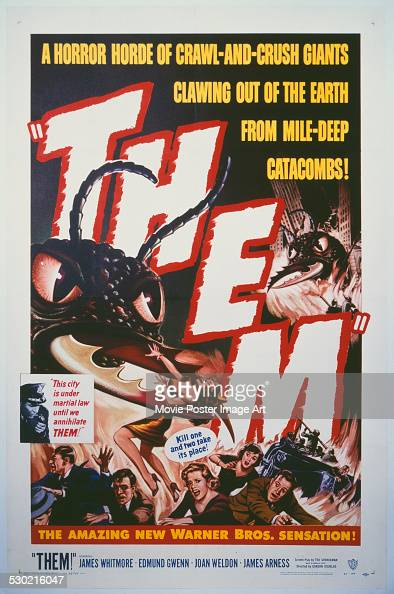 A poster for Gordon Douglas's 1954 horror film 'Them'