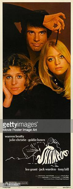 A poster for Hal Ashby's 1975 drama 'Shampoo' starring Warren Beatty Julie Christie and Goldie Hawn