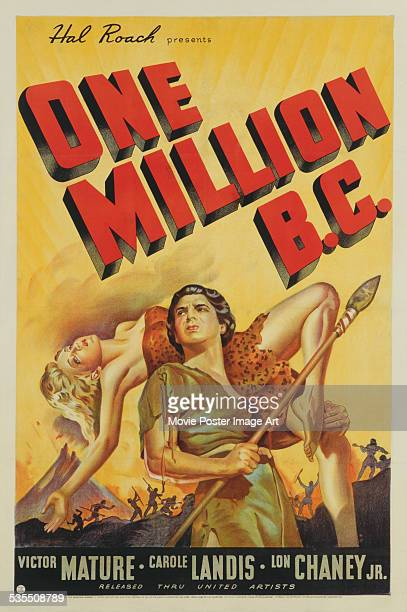 A poster for Hal Roach and Hal Roach Jr's 1940 adventure film 'One Million BC' starring Victor Mature and Carole Landis