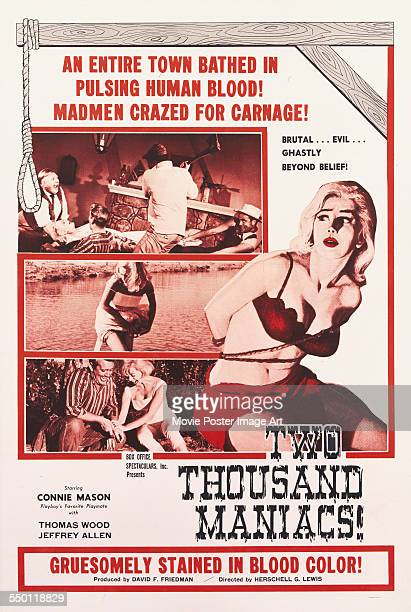 A poster for Herschell Gordon Lewis' 1964 horror film 'Two Thousand Maniacs' starring Connie Mason