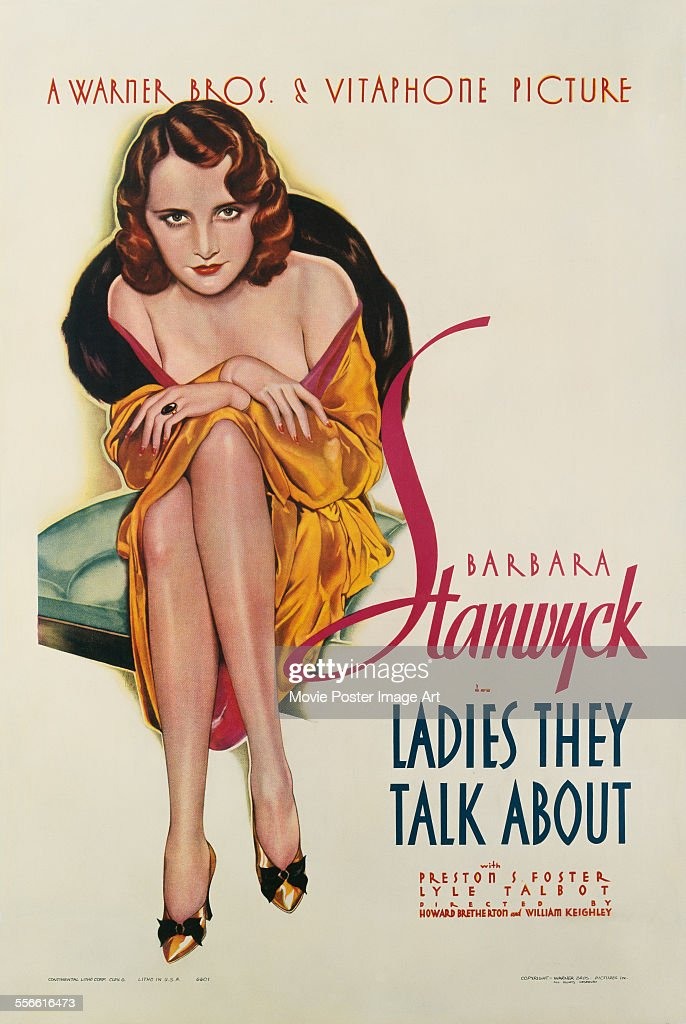 A poster for Howard Bretherton and William Keighley's 1933 'Ladies They Talk About' starring <a gi-track='captionPersonalityLinkClicked' href=/galleries/search?phrase=Barbara+Stanwyck&family=editorial&specificpeople=90352 ng-click='$event.stopPropagation()'>Barbara Stanwyck</a>.