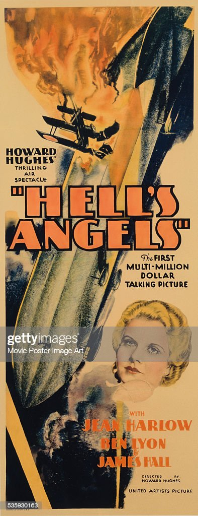 A poster for Howard Hughes' 1930 drama 'Hell's Angels' starring <a gi-track='captionPersonalityLinkClicked' href=/galleries/search?phrase=Jean+Harlow&family=editorial&specificpeople=70012 ng-click='$event.stopPropagation()'>Jean Harlow</a>.