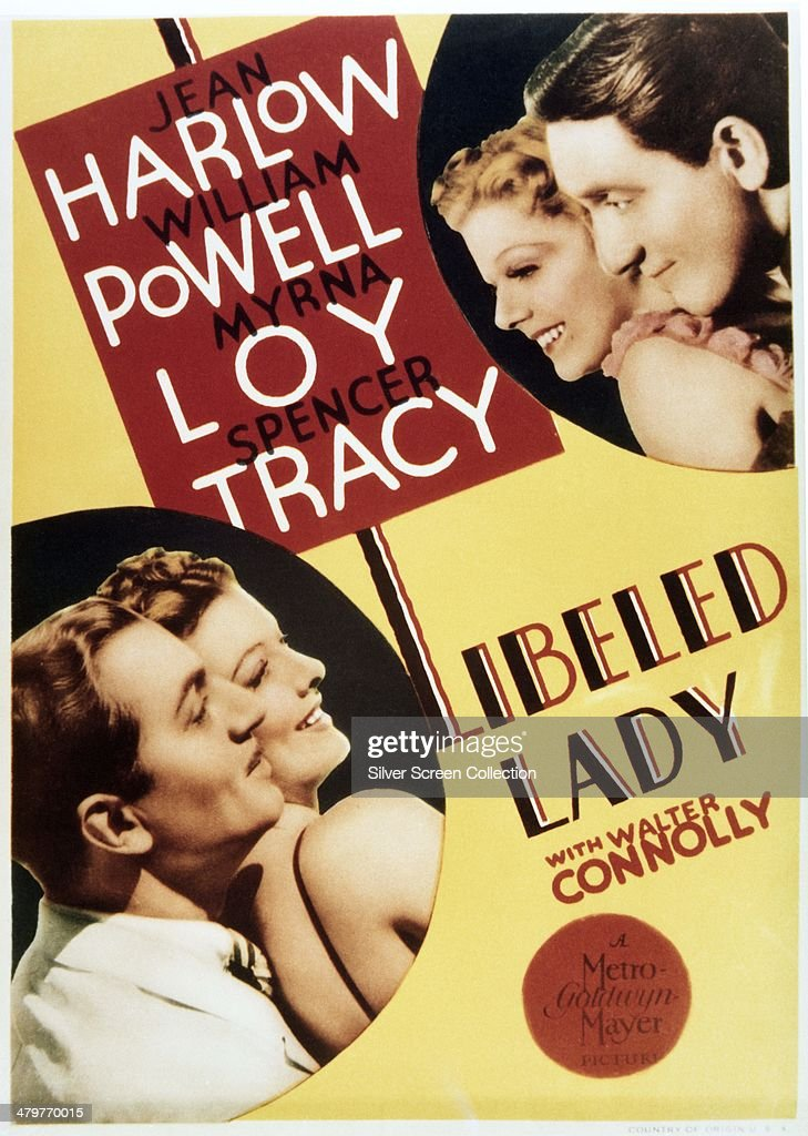 A poster for Jack Conway 's 1936 comedy 'Libeled Lady' starring Jean Harlow and Spencer Tracy and William Powell and Myrna Loy