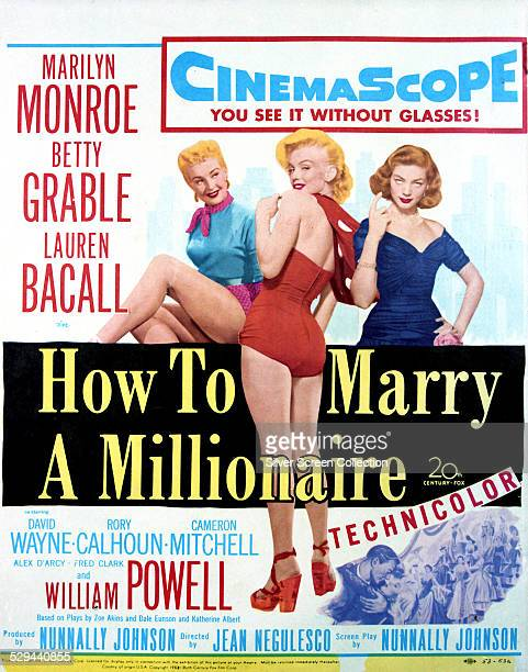 A poster for Jean Negulesco's 1953 romantic comedy 'How To Marry A Millionaire' starring Betty Grable Marilyn Monroe and Lauren Bacall
