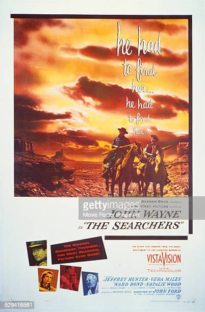 A poster for John Ford's 1956 western 'The Searchers' starring John Wayne and Jeffrey Hunter