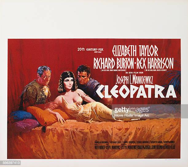 A poster for Joseph L Mankiewicz and Rouben Mamoulian's 1963 biopic 'Cleopatra' starring Elizabeth Taylor Richard Burton and Rex Harrison