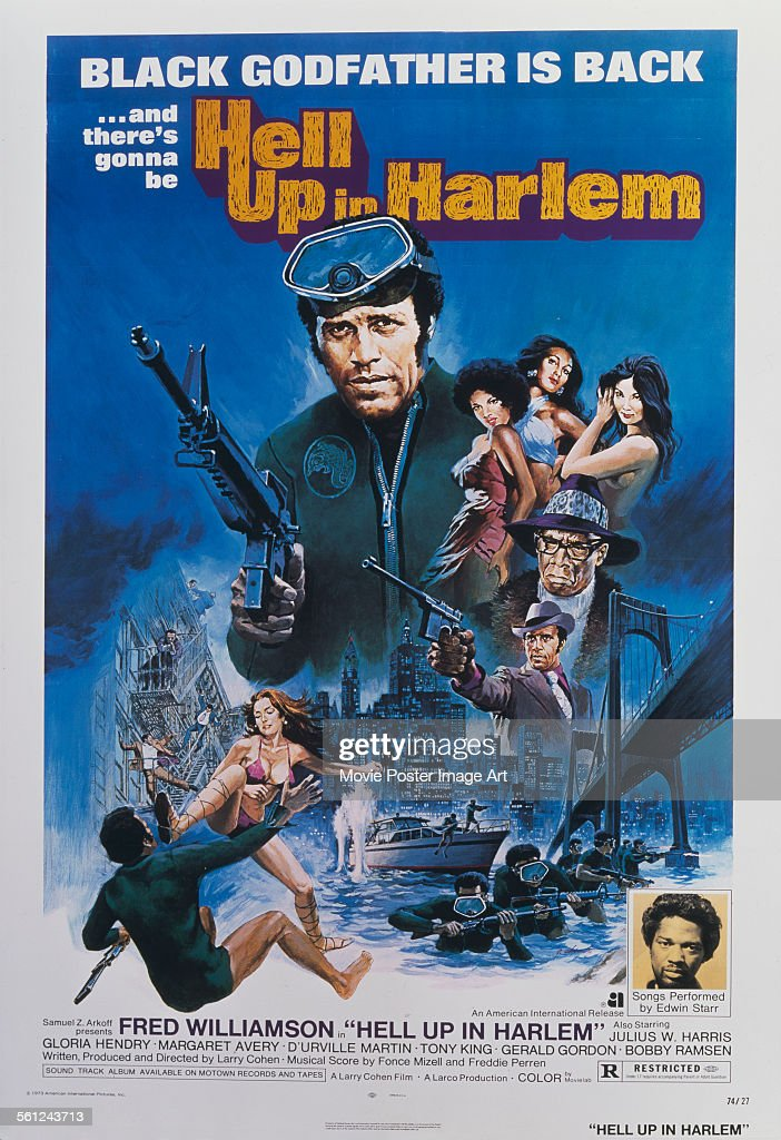 A poster for Larry Cohen's 1973 crime film 'Hell Up in Harlem' starring Fred Williamson