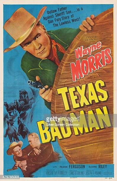 A poster for Lewis D Collin's 1953 western 'Texas Badman' starring Wayne Morris