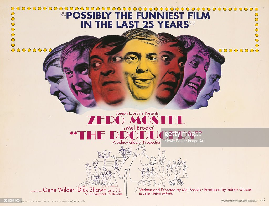 A poster for Mel Brooks' 1967 comedy 'The Producers' starring <a gi-track='captionPersonalityLinkClicked' href=/galleries/search?phrase=Zero+Mostel&family=editorial&specificpeople=207033 ng-click='$event.stopPropagation()'>Zero Mostel</a>.