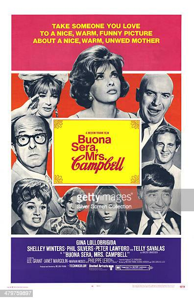 A poster for Melvin Frank's 1968 comedy 'Buona Sera Mrs Campbell' with Shelley Winters Phil Silvers Lee Grant Gina Lollobrigida Telly Savalas...