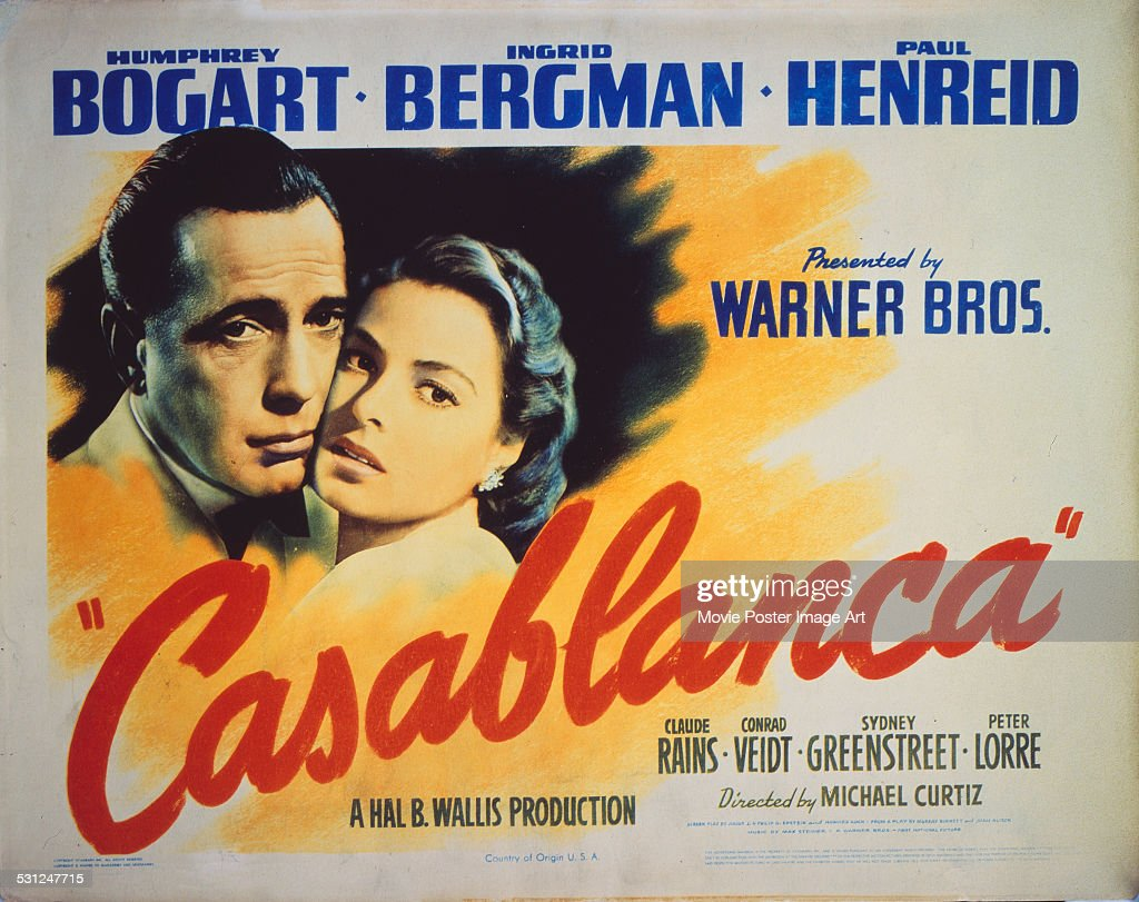 A poster for Michael Curtiz's 1942 drama 'Casablanca' starring <a gi-track='captionPersonalityLinkClicked' href=/galleries/search?phrase=Humphrey+Bogart&family=editorial&specificpeople=70004 ng-click='$event.stopPropagation()'>Humphrey Bogart</a> and <a gi-track='captionPersonalityLinkClicked' href=/galleries/search?phrase=Ingrid+Bergman&family=editorial&specificpeople=70003 ng-click='$event.stopPropagation()'>Ingrid Bergman</a>.