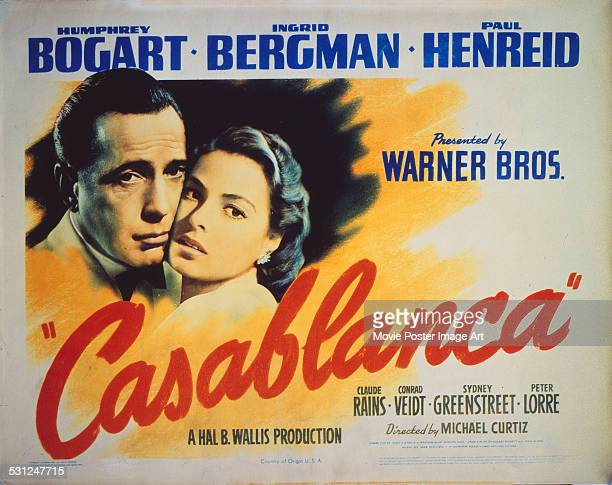 A poster for Michael Curtiz's 1942 drama 'Casablanca' starring Humphrey Bogart and Ingrid Bergman