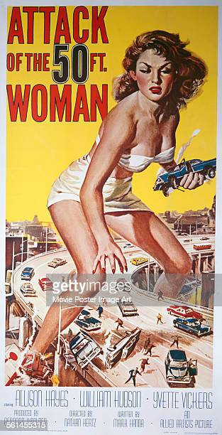 A poster for Nathan Juran's 1958 horror film 'Attack of the 50 Foot Woman' starring Allison Hayes