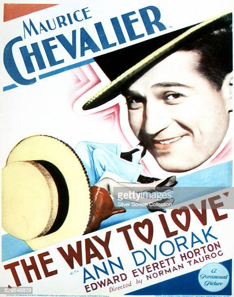 A poster for Norman Taurog's 1933 romantic comedy 'The Way To Love' starring Maurice Chevalier