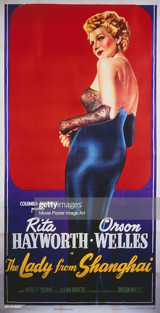 A poster for Orson Welles' 1947 crime film 'The Lady from Shanghai' starring <a gi-track='captionPersonalityLinkClicked' href=/galleries/search?phrase=Rita+Hayworth&family=editorial&specificpeople=70013 ng-click='$event.stopPropagation()'>Rita Hayworth</a>.