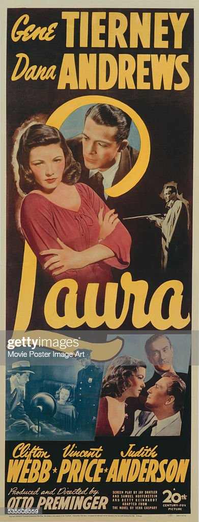 A poster for Otto Preminger's 1944 film noir 'Laura' starring <a gi-track='captionPersonalityLinkClicked' href=/galleries/search?phrase=Gene+Tierney&family=editorial&specificpeople=213598 ng-click='$event.stopPropagation()'>Gene Tierney</a>, <a gi-track='captionPersonalityLinkClicked' href=/galleries/search?phrase=Dana+Andrews&family=editorial&specificpeople=80937 ng-click='$event.stopPropagation()'>Dana Andrews</a>, <a gi-track='captionPersonalityLinkClicked' href=/galleries/search?phrase=Judith+Anderson&family=editorial&specificpeople=91264 ng-click='$event.stopPropagation()'>Judith Anderson</a>, <a gi-track='captionPersonalityLinkClicked' href=/galleries/search?phrase=Clifton+Webb&family=editorial&specificpeople=217330 ng-click='$event.stopPropagation()'>Clifton Webb</a>, and <a gi-track='captionPersonalityLinkClicked' href=/galleries/search?phrase=Vincent+Price&family=editorial&specificpeople=240147 ng-click='$event.stopPropagation()'>Vincent Price</a>.