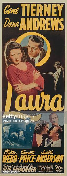A poster for Otto Preminger's 1944 film noir 'Laura' starring Gene Tierney Dana Andrews Judith Anderson Clifton Webb and Vincent Price