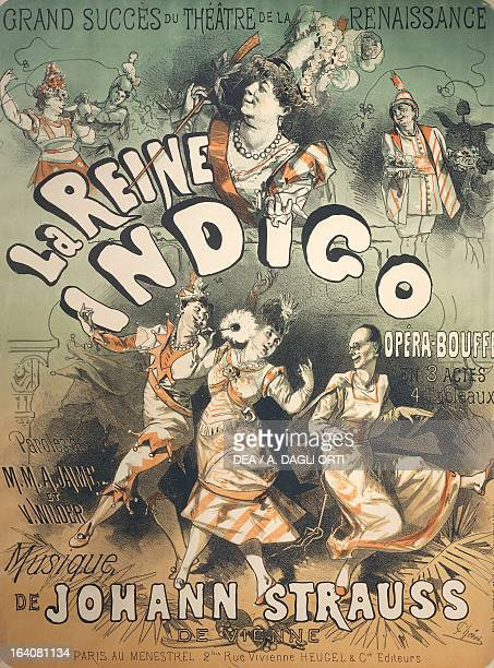 Poster for Queen Indigo opera bouffe from a libretto by Jaime and Wilder music by Johann Strauss performed at the Theatre de la Renaissance in Paris...