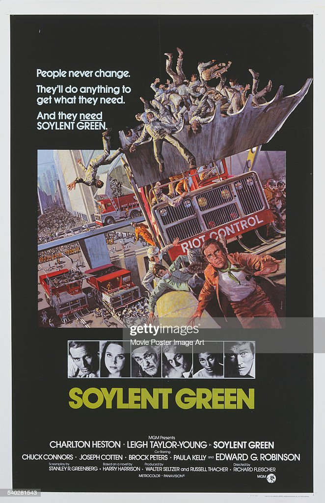 A poster for Richard Fleischer's 1973 science-fiction film 'Soylent Green', starring (portraits, left to right) <a gi-track='captionPersonalityLinkClicked' href=/galleries/search?phrase=Charlton+Heston&family=editorial&specificpeople=123834 ng-click='$event.stopPropagation()'>Charlton Heston</a>, <a gi-track='captionPersonalityLinkClicked' href=/galleries/search?phrase=Leigh+Taylor-Young&family=editorial&specificpeople=1669881 ng-click='$event.stopPropagation()'>Leigh Taylor-Young</a>, <a gi-track='captionPersonalityLinkClicked' href=/galleries/search?phrase=Edward+G.+Robinson&family=editorial&specificpeople=93338 ng-click='$event.stopPropagation()'>Edward G. Robinson</a>, <a gi-track='captionPersonalityLinkClicked' href=/galleries/search?phrase=Joseph+Cotten&family=editorial&specificpeople=218038 ng-click='$event.stopPropagation()'>Joseph Cotten</a>, Paula Kelly and <a gi-track='captionPersonalityLinkClicked' href=/galleries/search?phrase=Chuck+Connors&family=editorial&specificpeople=93230 ng-click='$event.stopPropagation()'>Chuck Connors</a>.