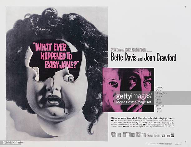 A poster for Robert Aldrich's 1962 drama 'What Ever Happened to Baby Jane' starring Bette Davis and Joan Crawford