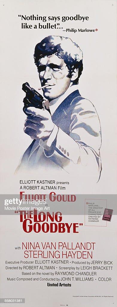 A poster for Robert Altman's 1973 crime film 'The Long Goodbye' starring Elliott Gould