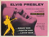 A poster for Robert D Webb's 1956 drama 'Love Me Tender' starring Elvis Presley