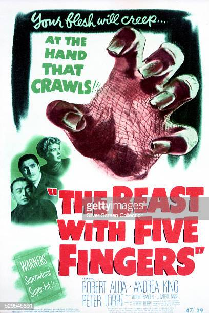 A poster for Robert Florey's 1946 horror film 'The Beast With Five Fingers' starring Peter Lorre Robert Alda and Andrea King