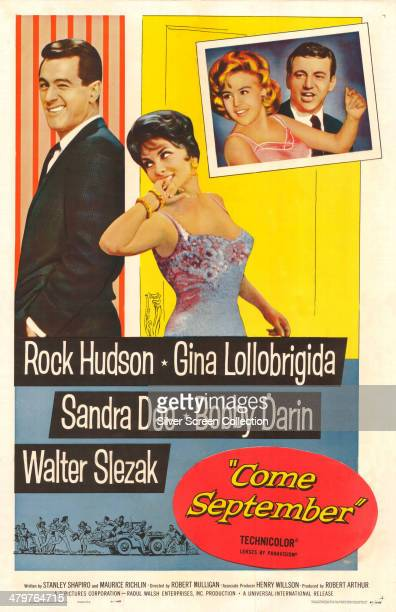 A poster for Robert Mulligan's 1961 romantic comedy 'Come September' starring Rock Hudson Gina Lollobrigida and Sandra Dee and Bobby Darin
