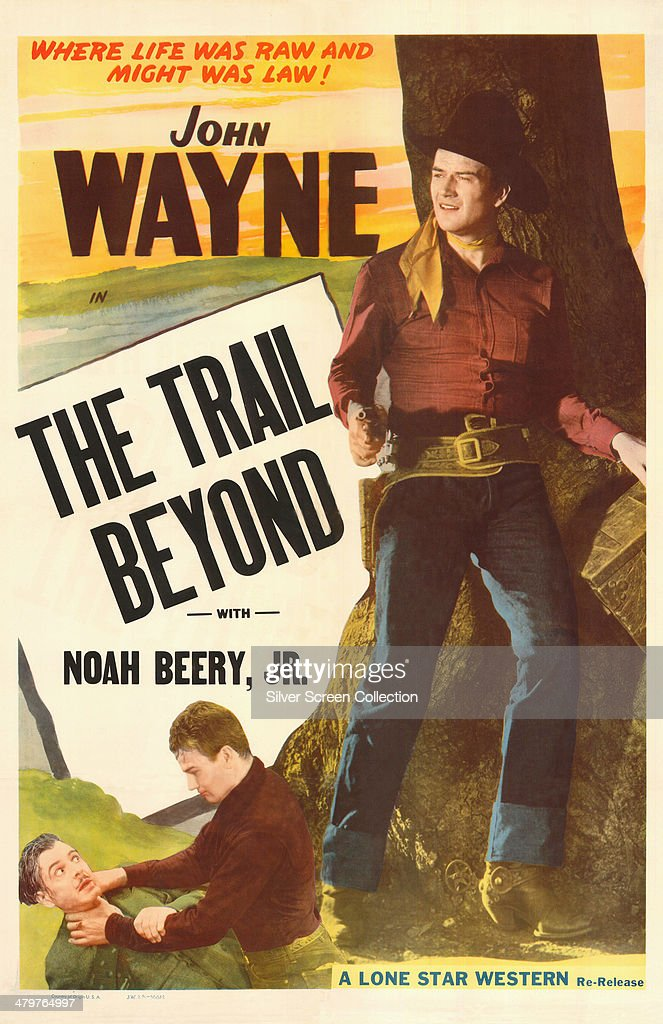 A poster for Robert N Bradbury's 1934 western 'The Trail Beyond', starring <a gi-track='captionPersonalityLinkClicked' href=/galleries/search?phrase=John+Wayne&family=editorial&specificpeople=69997 ng-click='$event.stopPropagation()'>John Wayne</a>.