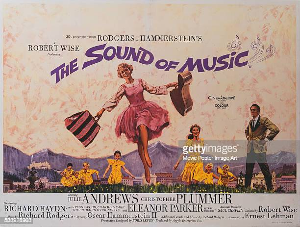 A poster for Robert Wise's 1965 drama 'The Sound of Music' starring Julie Andrews Christopher Plummer and Eleanor Parker