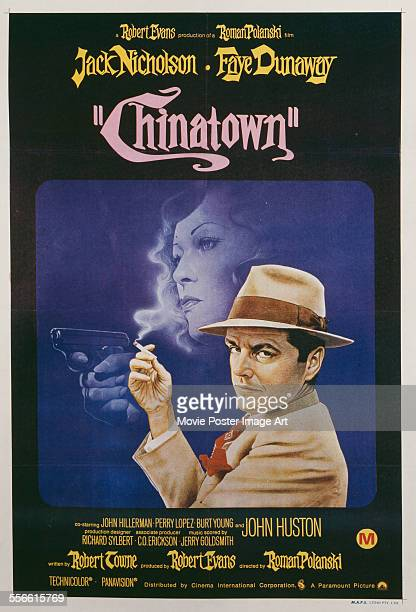A poster for Roman Polanski's 1974 drama 'Chinatown' starring Jack Nicholson and Faye Dunaway