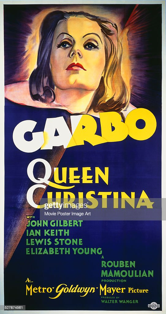 A poster for Rouben Mamoulian's 1933 biopic 'Queen Christina' starring Greta Garbo