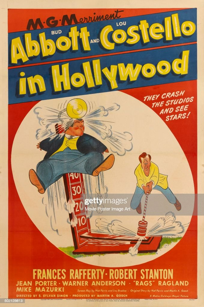 A poster for S. Sylvan Simon's 1945 comedy '<a gi-track='captionPersonalityLinkClicked' href=/galleries/search?phrase=Bud+Abbott&family=editorial&specificpeople=228402 ng-click='$event.stopPropagation()'>Bud Abbott</a> and <a gi-track='captionPersonalityLinkClicked' href=/galleries/search?phrase=Lou+Costello&family=editorial&specificpeople=123845 ng-click='$event.stopPropagation()'>Lou Costello</a> in Hollywood'.