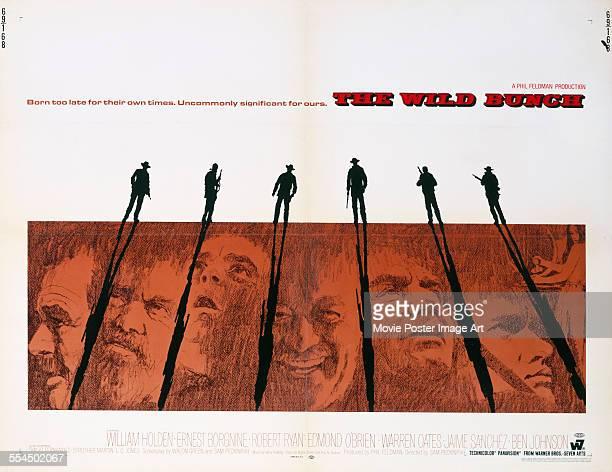 A poster for Sam Peckinpah's 1969 western 'The Wild Bunch' starring William Holden Ernest Borgnine Robert Ryan Edmond O'Brien and Warren Oates