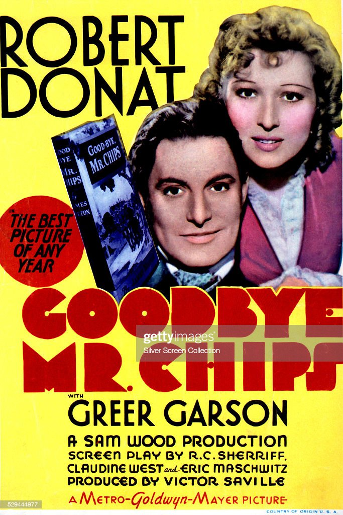 A poster for Sam Wood's 1939 romantic drama 'Goodbye, Mr. Chips', starring Robert Donat and Greer Garson.