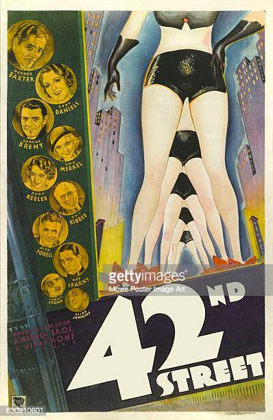 A poster for the 1933 Warner Bros musical film '42nd Street' featuring headshots of Warner Baxter Bebe Daniels George Brent Una Merkel Ruby Keeler...