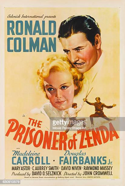 A poster for the 1937 Selznick International Pictures adventure film 'The Prisoner of Zenda' featuring Ronald Colman and Madeleine Carroll