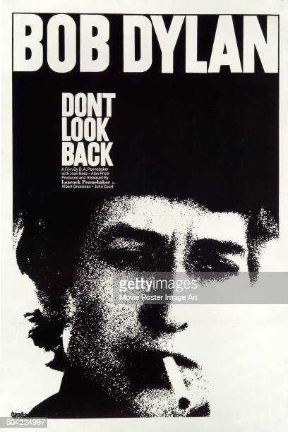 A poster for the 1967 music documentary 'Dont Look Back' which covers Bob Dylan's tour of England in 1965