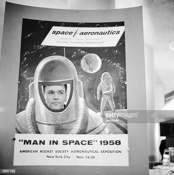 A poster for the American Rocket Society astronautical expedition entitled 'Man In Space 1958' with a space traveller outfitted in a traditional...