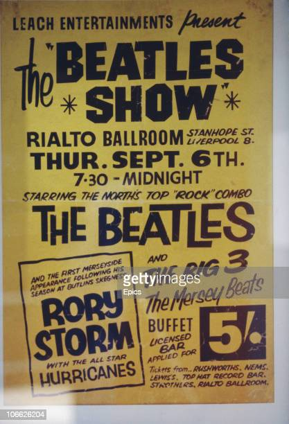 A poster for 'The Beatles Show' at The Rialto Ballroom Liverpool 6th September 1962 Also on the bill are The Big Three The Merseybeats and Beatles...