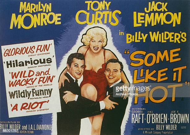 A poster for the British release of Billy Wilder's comedy 'Some Like It Hot' 1959 Left to right Tony Curtis Marilyn Monroe and Jack Lemmon